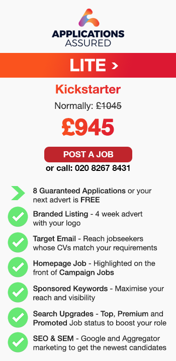 Applications Assured Lite. Kickstarter. Normally: £1045. £945. Post a Job or call: 02082678431. 8 Guaranteed Applications or your 