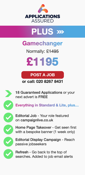 Applications Assured Plus. Gamechanger. Normally £1495. £1195. Post a Job or call: 02082678431. 18 Guaranteed Applications or your 